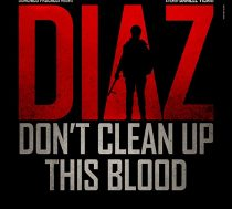 Diaz Don't Clean Up This Blood